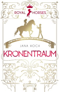 Cover Royal Horses (2). Kronentraum