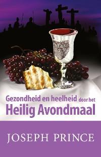 Cover Gezondheid en heelheid door het Heilig Avondmaal