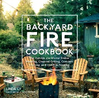 Cover The Backyard Fire Cookbook