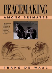 Cover Peacemaking among Primates