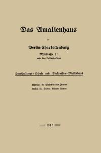Cover Das Amalienhaus in Berlin-Charlottenburg