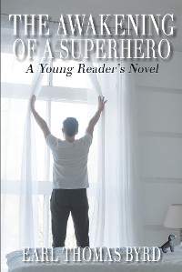 Cover The Awakening of a Superhero