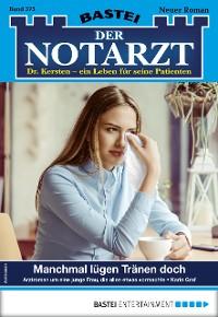 Cover Der Notarzt 375 - Arztroman