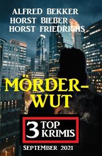 Cover Mörderwut: 3 Top Krimis September 2021