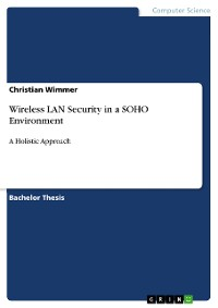 Cover Wireless LAN Security in a SOHO Environment