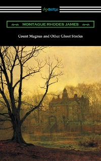 Cover Count Magnus and Other Ghost Stories