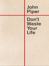 Cover Don't Waste Your Life (Redesign)