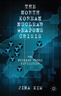 Cover The North Korean Nuclear Weapons Crisis