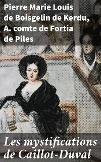 Cover Les mystifications de Caillot-Duval