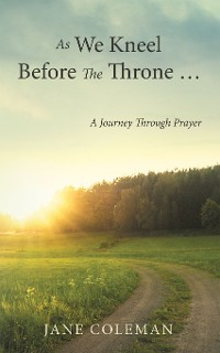 Cover As We Kneel Before the Throne …