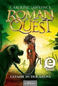 Cover Roman Quest - Gefahr in der Arena (Roman Quest 3)
