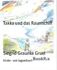Cover Takko und das Raumschiff