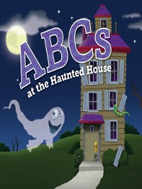 Cover ABCs at the Haunted House