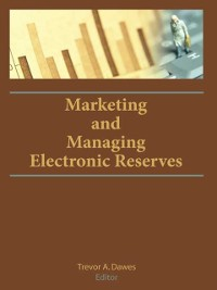 Cover Marketing and Managing Electronic Reserves