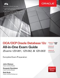 Cover OCA/OCP Oracle Database 12c All-in-One Exam Guide (Exams 1Z0-061, 1Z0-062, & 1Z0-063)