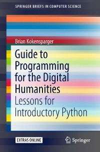 Cover Guide to Programming for the Digital Humanities