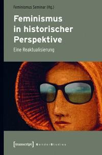 Cover Feminismus in historischer Perspektive