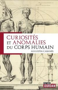 Cover Curiosités et anomalies du corps humain