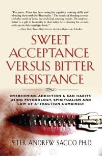 Cover Sweet Acceptance Versus Bitter Resistance