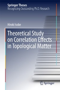 Cover Theoretical Study on Correlation Effects in Topological Matter