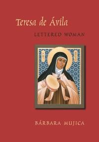 Cover Teresa de Avila, Lettered Woman