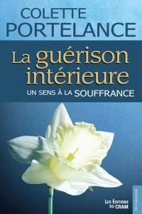 Cover La guerison interieure, un sens a la souffrance