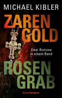 Cover Zarengold/Rosengrab