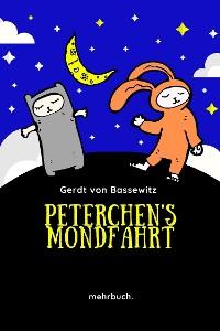 Cover Peterchens Mondfahrt: Der Bilderbuchklassiker mit den Illustrationen der Originalausgabe