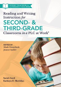 Cover Reading and Writing Instruction for Second- and Third-Grade Classrooms in a PLC at Work®