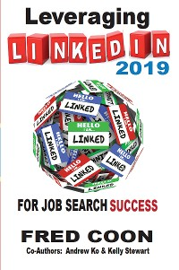 Cover Leveraging LinkedIn for Job Search Success 2019