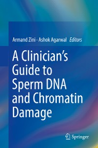 Cover A Clinician's Guide to Sperm DNA and Chromatin Damage