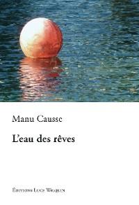 Cover L'eau des rêves