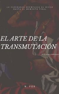 Cover El Arte de la Transmutación