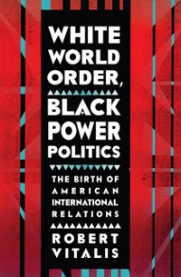 Cover White World Order, Black Power Politics