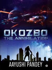 Cover OKOZBO: The Annihilation