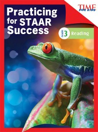 Cover TIME FOR KIDS Practicing for STAAR Success: Reading: Grade 3