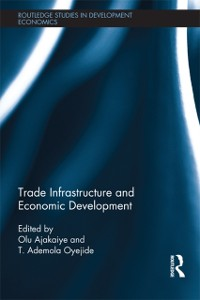 Cover Trade Infrastructure and Economic Development
