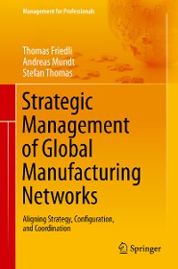 Cover Strategic Management of Global Manufacturing Networks