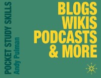 Cover Blogs, Wikis, Podcasts and More