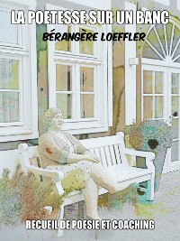 Cover La poétesse sur un banc