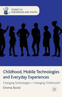 Cover Childhood, Mobile Technologies and Everyday Experiences