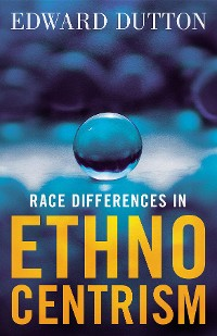 Cover Race Differences in Ethnocentrism