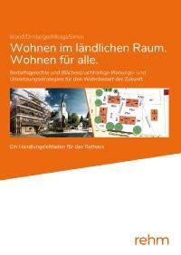 Cover Wohnen im ländlichen Raum/Wohnen für alle