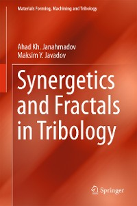Cover Synergetics and Fractals in Tribology