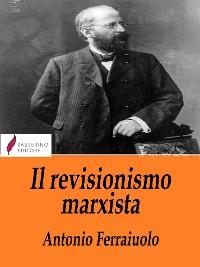 Cover Il revisionismo marxista