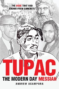 Cover Tupac: The Modern Day Messiah