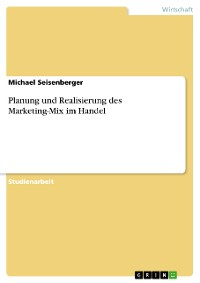 Cover Planung und Realisierung des Marketing-Mix im Handel