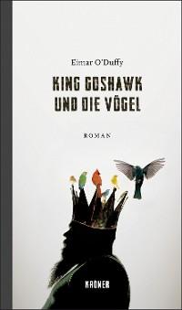 Cover King Goshawk und die Vögel