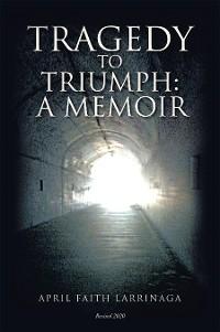 Cover Tragedy to Triumph: