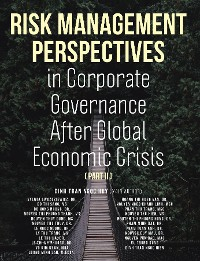 Cover Risk Management Perspectives In Corporate Governance After Global Economic Crisis (Part II)